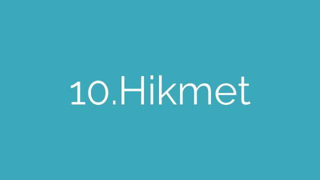 10.Hikmet