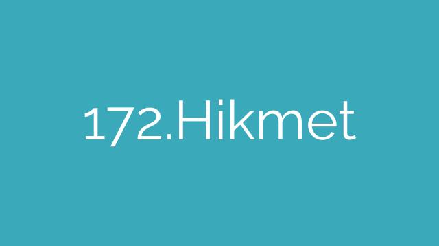 172.Hikmet