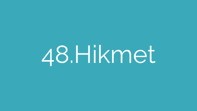 48.Hikmet