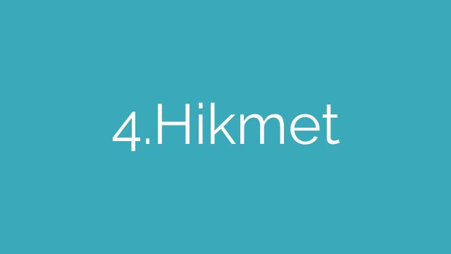 4.Hikmet