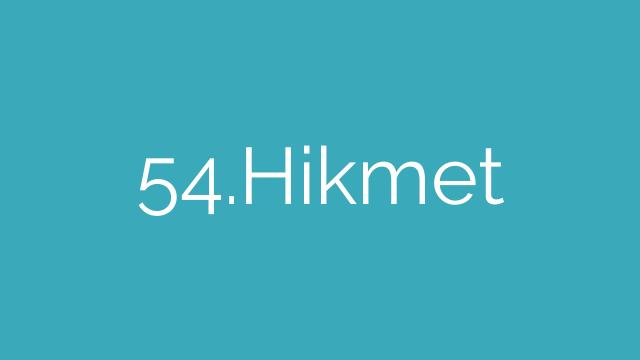 54.Hikmet