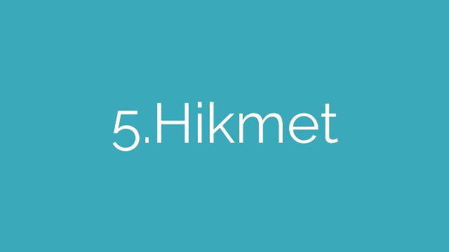 5.Hikmet