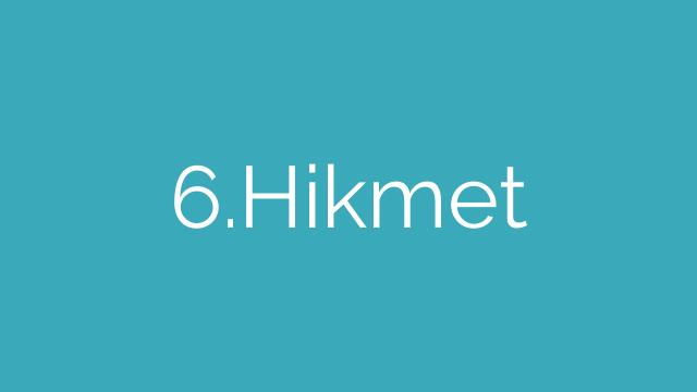 6.Hikmet