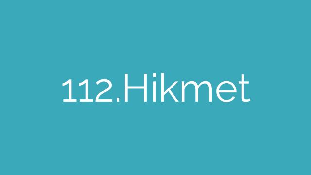 112.Hikmet