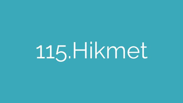 115.Hikmet