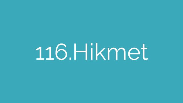 116.Hikmet