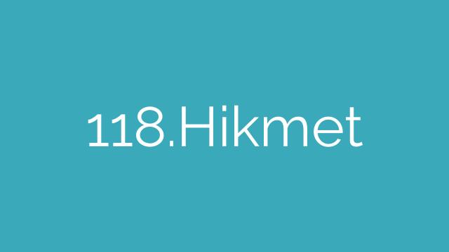 118.Hikmet