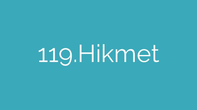 119.Hikmet