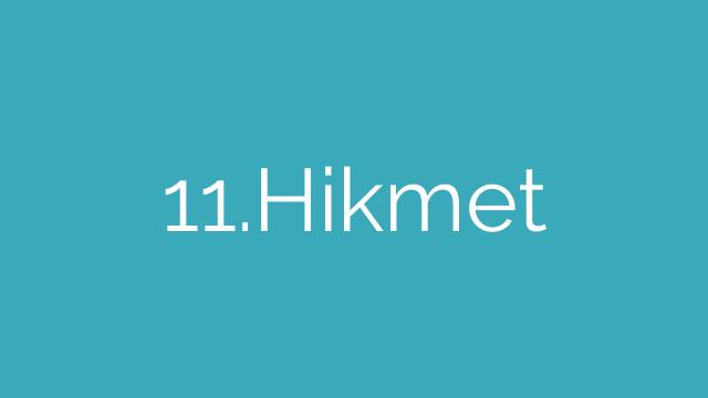 11.Hikmet