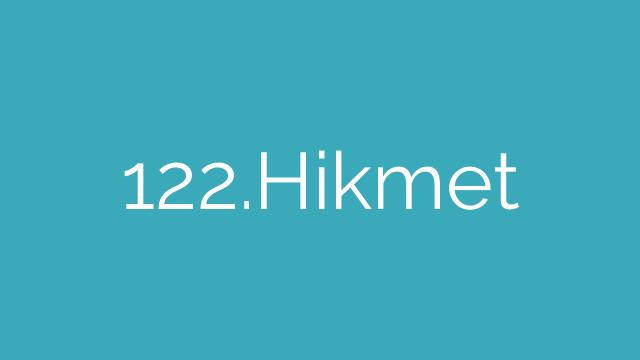 122.Hikmet