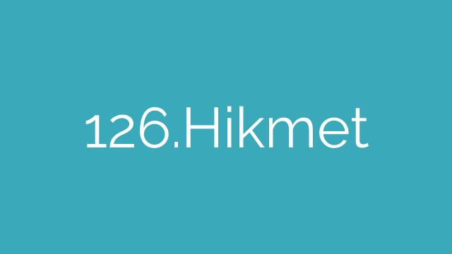 126.Hikmet