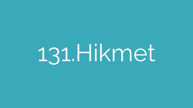 131.Hikmet