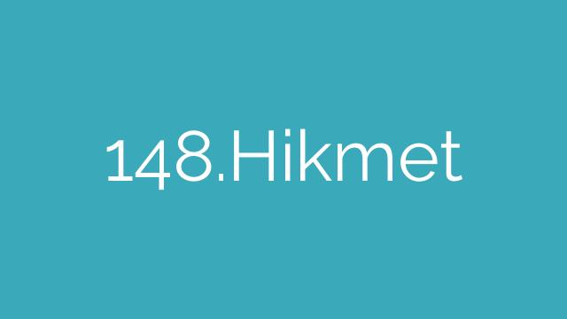 148.Hikmet