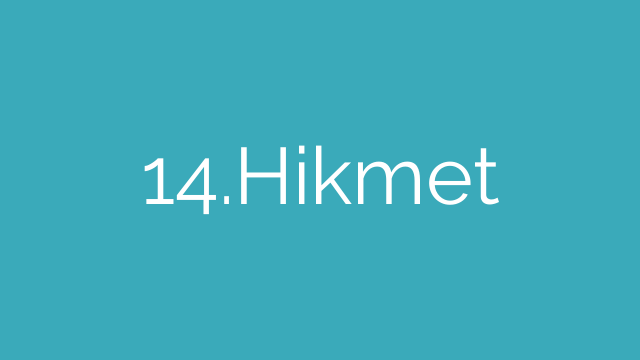 14.Hikmet