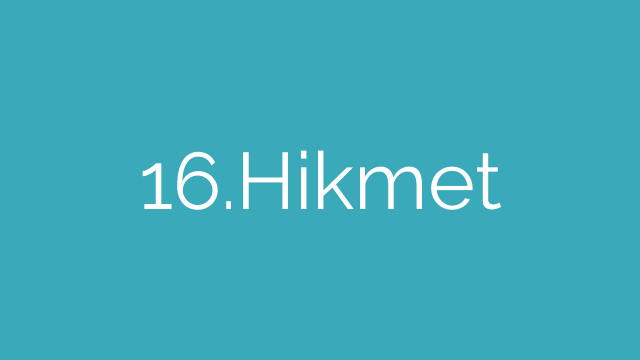 16.Hikmet