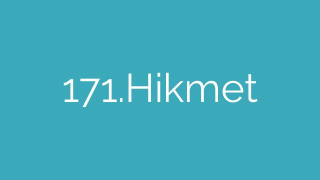 171.Hikmet