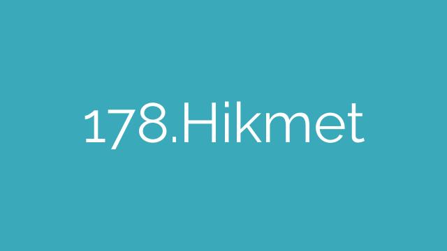 178.Hikmet