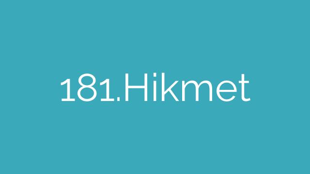 181.Hikmet