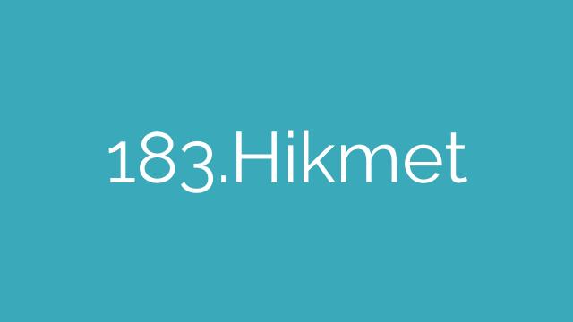 183.Hikmet