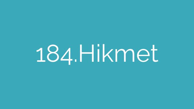 184.Hikmet