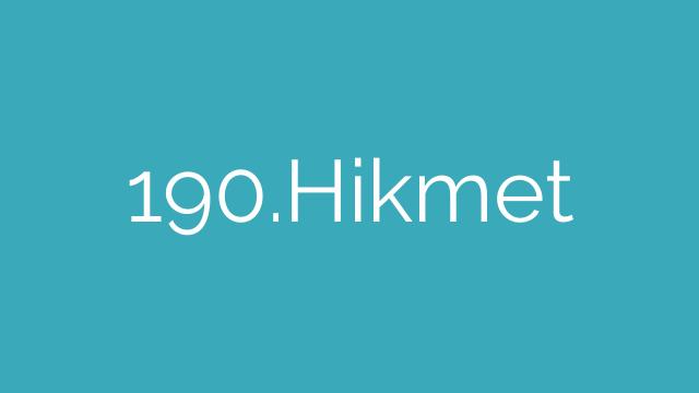 190.Hikmet