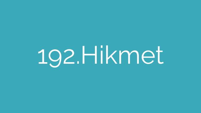 192.Hikmet