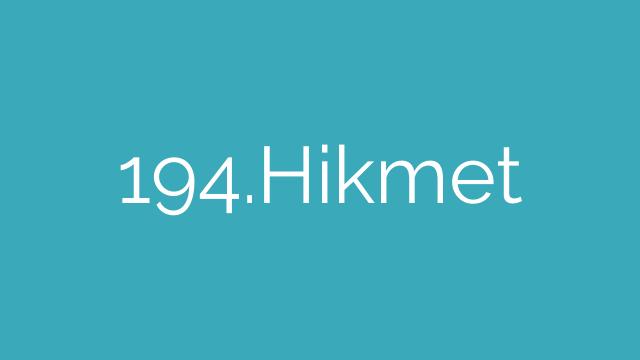 194.Hikmet