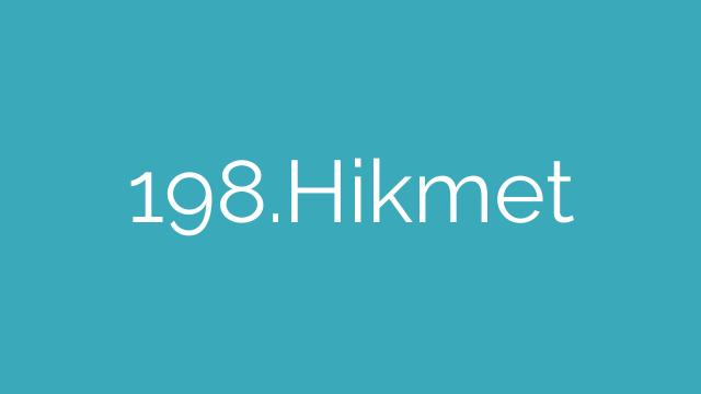 198.Hikmet