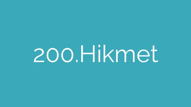 200.Hikmet