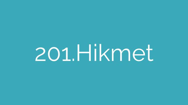 201.Hikmet