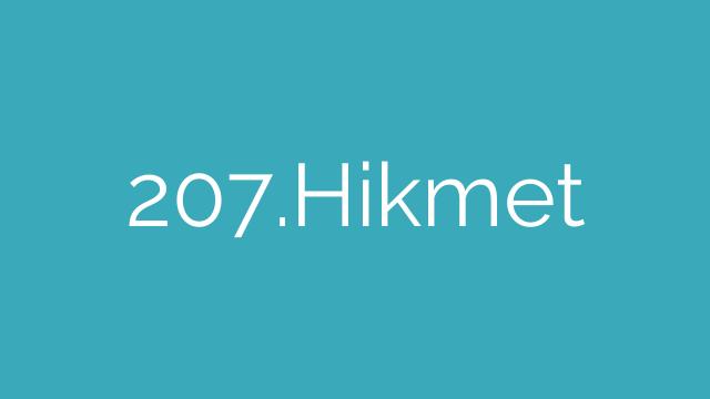 207.Hikmet