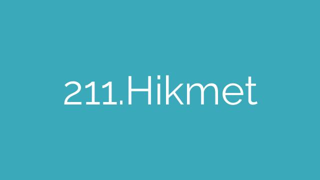 211.Hikmet