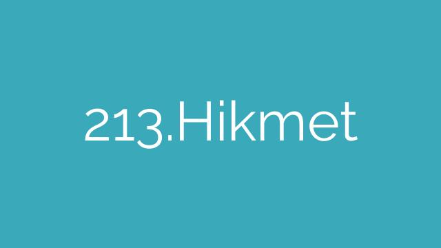 213.Hikmet