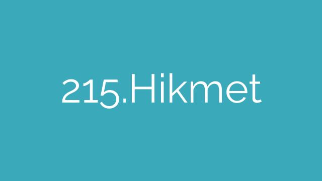 215.Hikmet