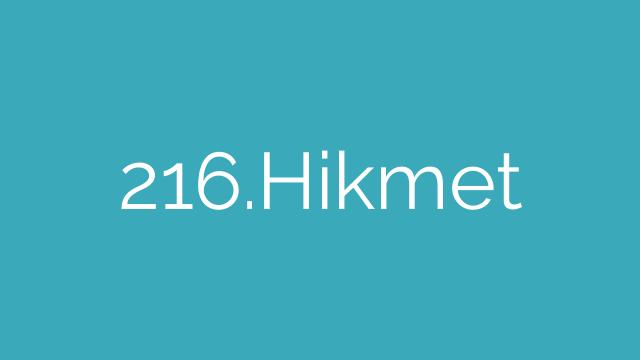 216.Hikmet