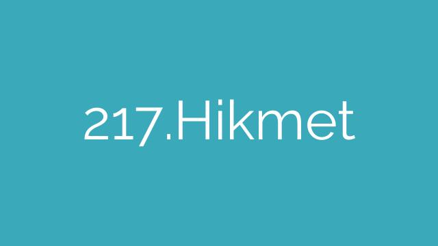 217.Hikmet