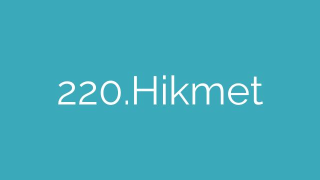 220.Hikmet
