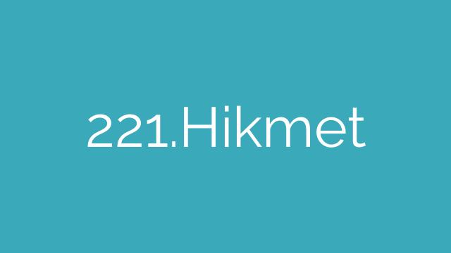 221.Hikmet