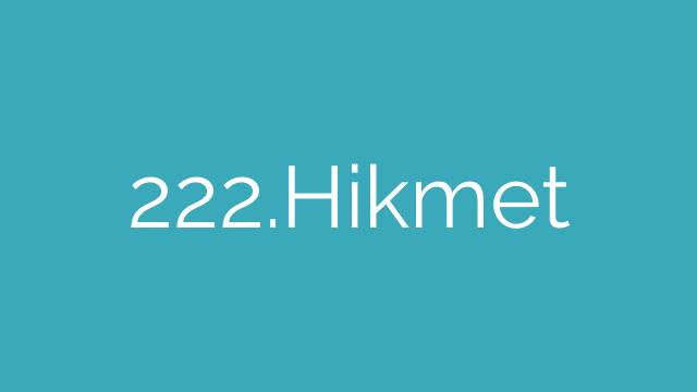 222.Hikmet