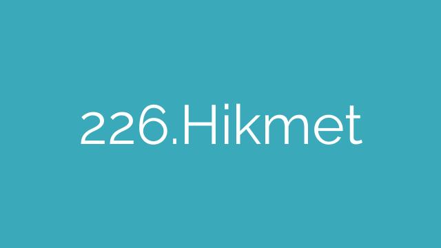 226.Hikmet