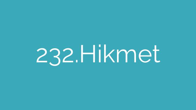 232.Hikmet