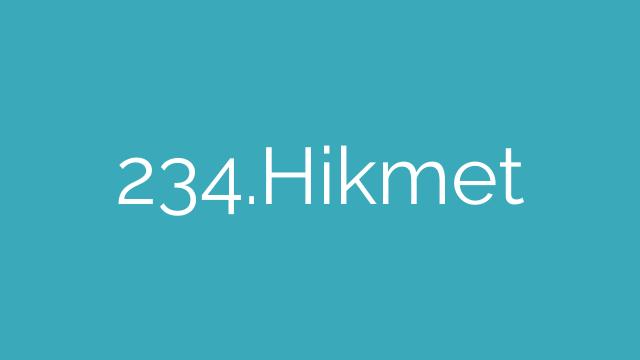 234.Hikmet