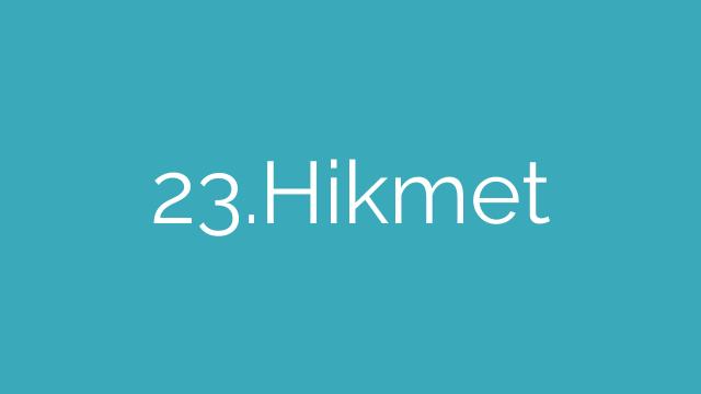 23.Hikmet