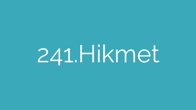 241.Hikmet