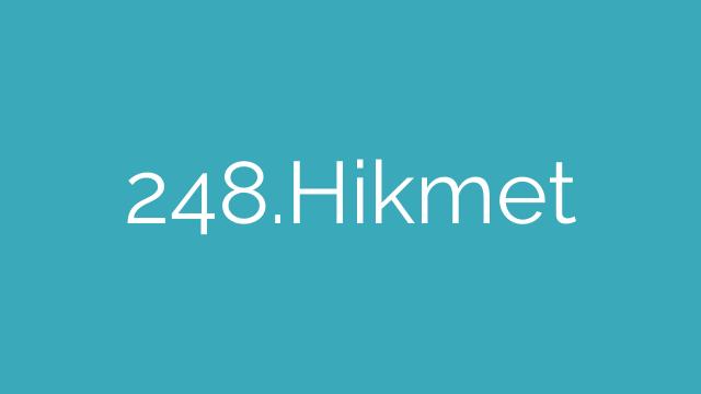 248.Hikmet