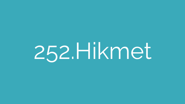 252.Hikmet