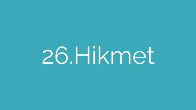 26.Hikmet