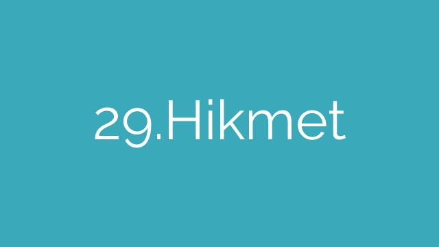 29.Hikmet