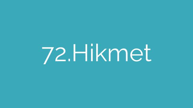 72.Hikmet