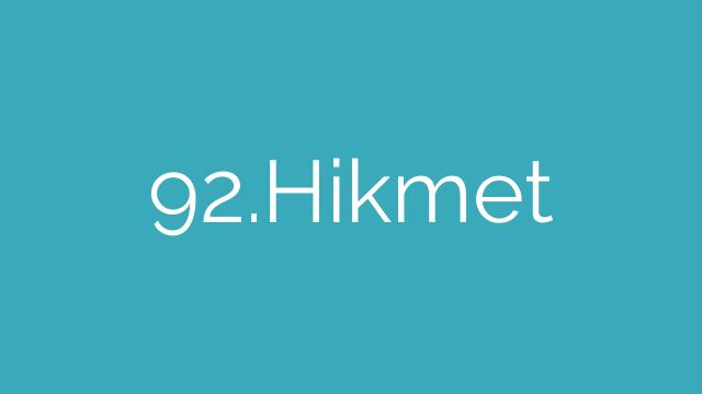 92.Hikmet